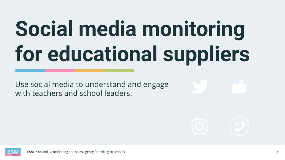 Social media monitoring for educational suppliers